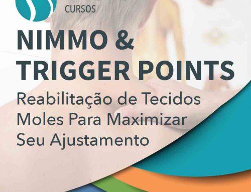 NIMMO & TRIGGER POINTS: Reabilitação de Tecidos Moles Para Maximizar Seu Ajustamento